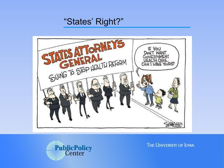 """""""States' Right?"""""""