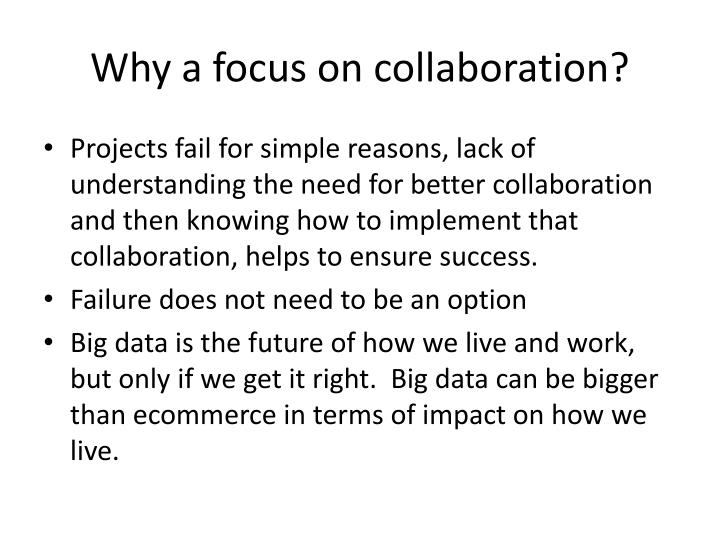 Why a focus on collaboration?