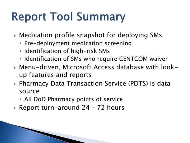 Report Tool Summary
