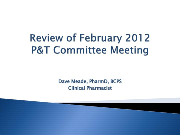 Review of February 2012