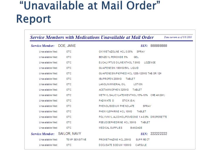"""""""Unavailable at Mail Order"""" Report"""