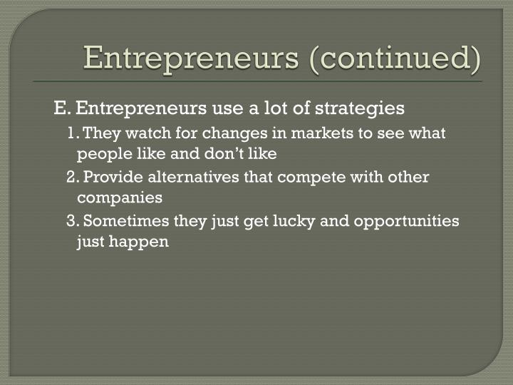 Entrepreneurs (continued)