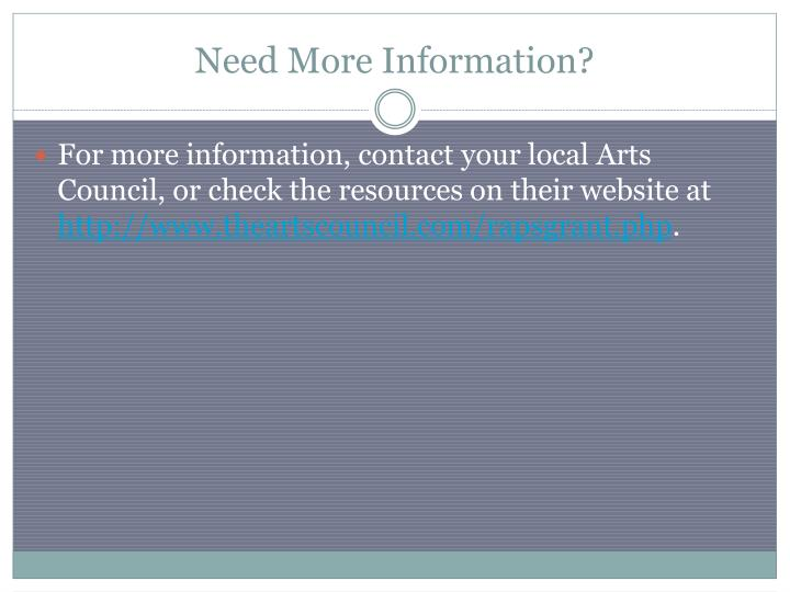 Need More Information?