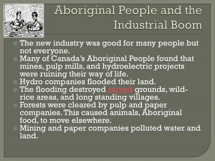 Aboriginal People and the Industrial Boom