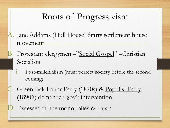Roots of Progressivism