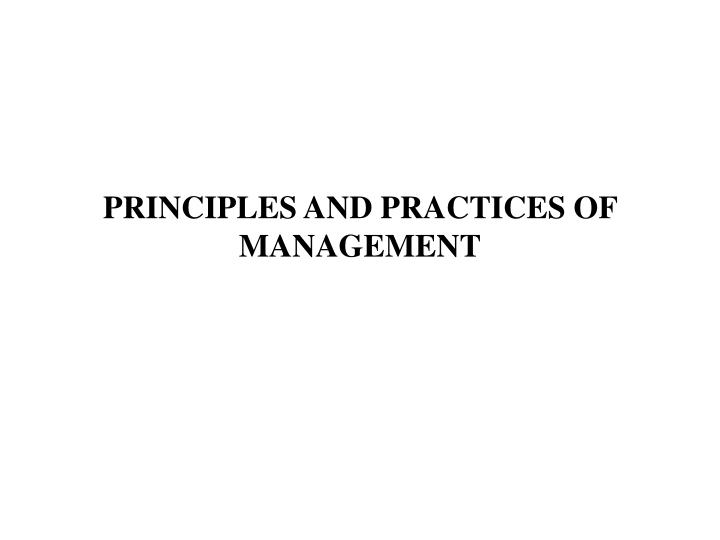 principles and practices of management n.