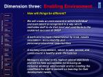 dimension three enabling environment