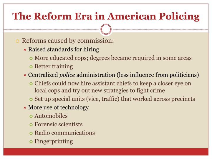reform era of policing