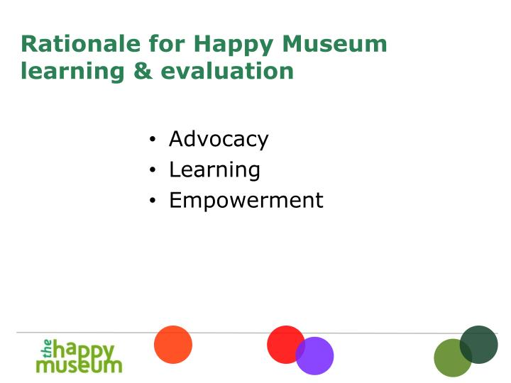 Rationale for happy museum learning evaluation