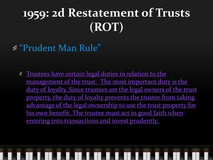 1959: 2d Restatement of Trusts (ROT)