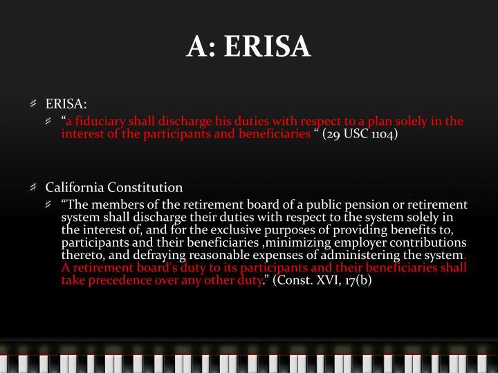 A: ERISA