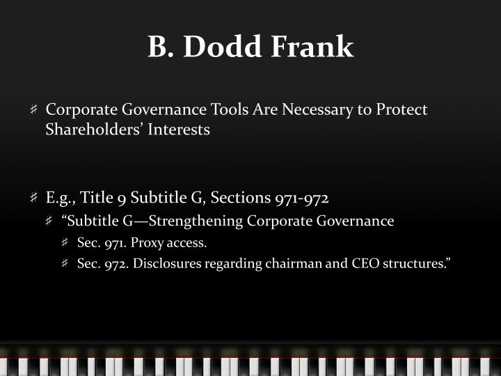B. Dodd Frank