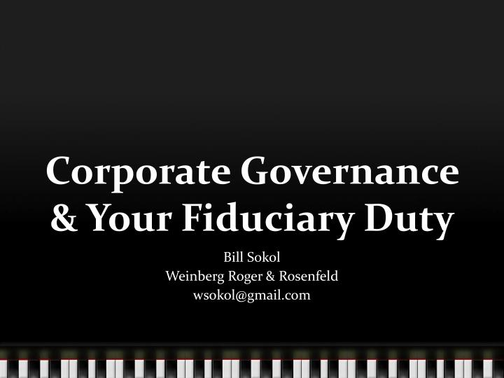 Corporate governance your fiduciary duty