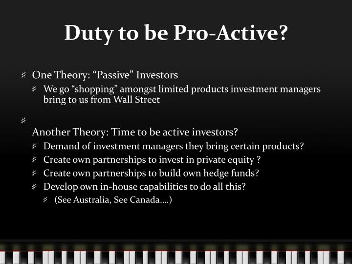 Duty to be Pro-Active?