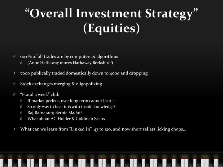 """""""Overall Investment Strategy"""" (Equities)"""