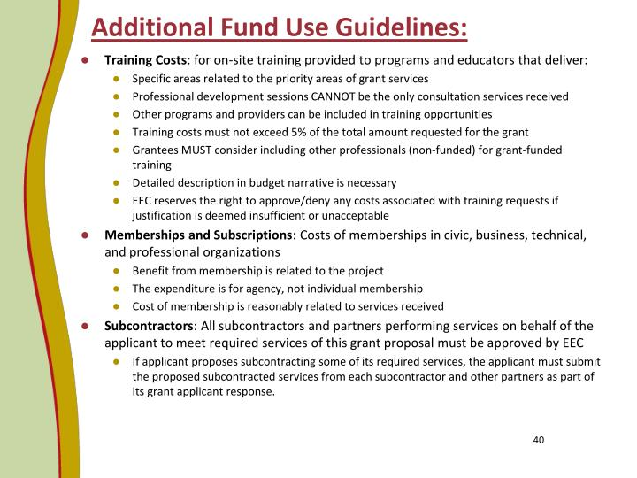 Additional Fund Use Guidelines: