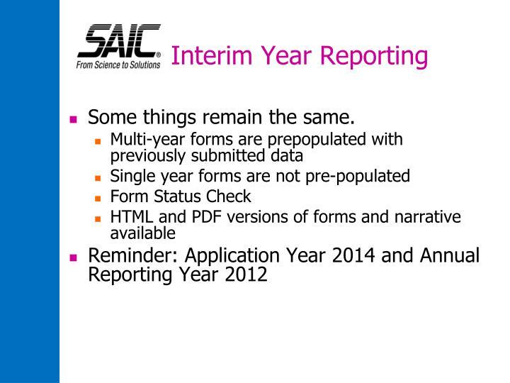 Interim year reporting