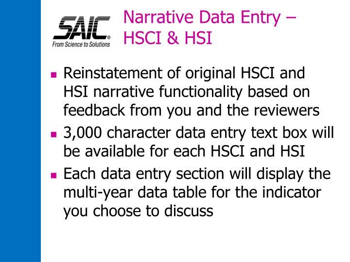 Narrative Data Entry – HSCI & HSI