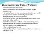 characteristics and traits of traffickers