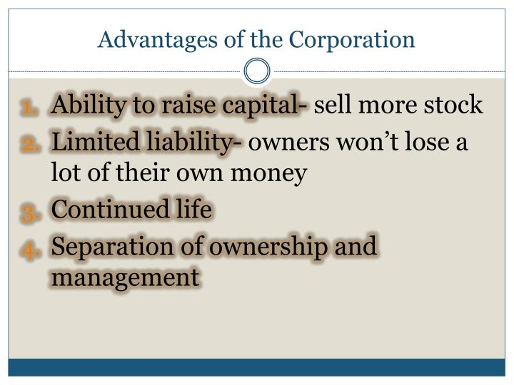 Advantages of the Corporation