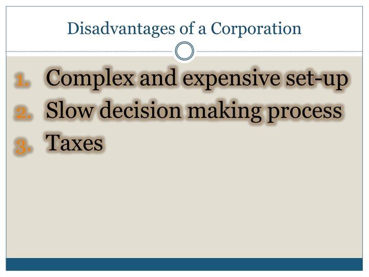 Disadvantages of a Corporation