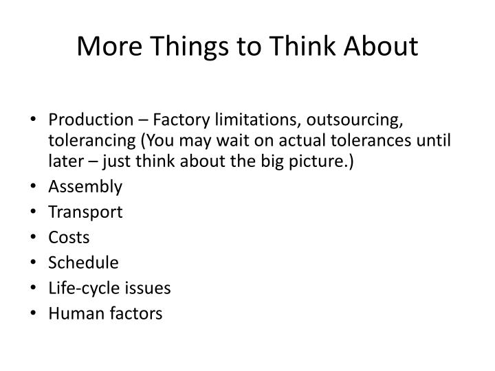 More Things to Think About