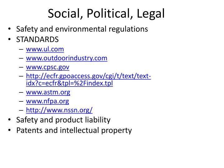 Social, Political, Legal