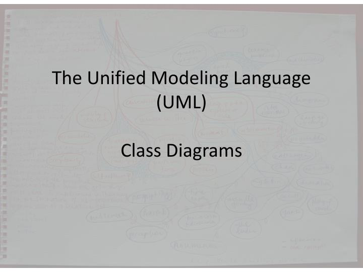 Ppt the unified modeling language uml class diagrams powerpoint the unified modeling language umlclass diagrams ccuart Choice Image