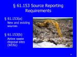 61 153 source reporting requirements