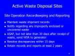 active waste disposal sites