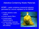 asbestos containing waste materials