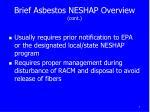 brief asbestos neshap overview cont