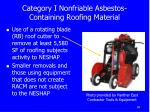 category i nonfriable asbestos containing roofing material