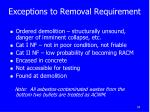 exceptions to removal requirement
