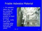 friable asbestos material