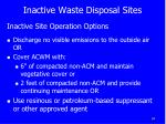 inactive waste disposal sites