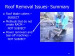 roof removal issues summary