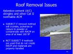 roof removal issues