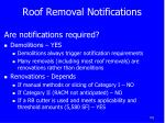 roof removal notifications