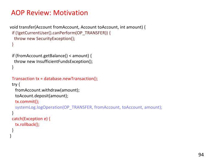 AOP Review: Motivation