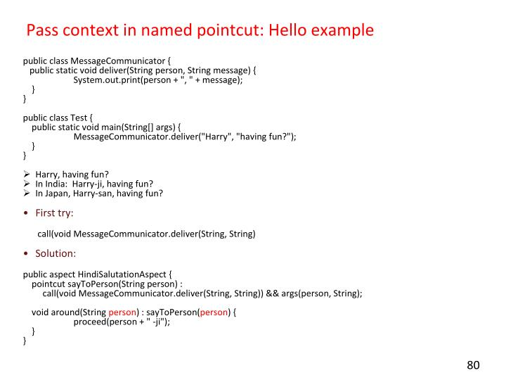 Pass context in named pointcut: Hello example
