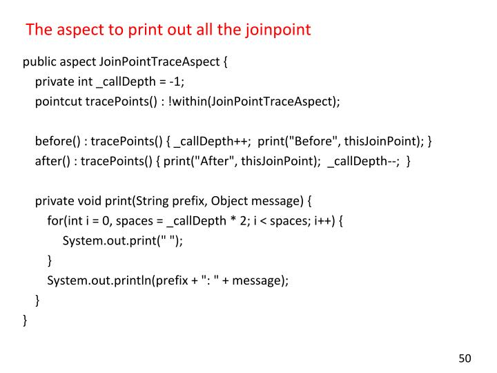 The aspect to print out all the joinpoint