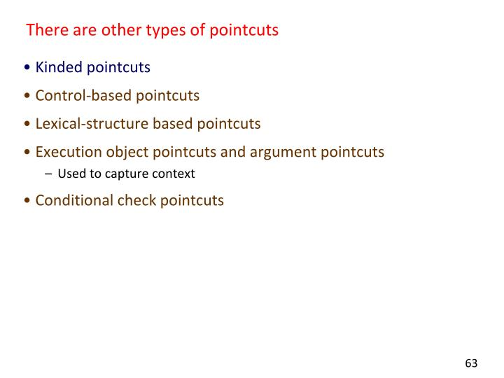 There are other types of pointcuts