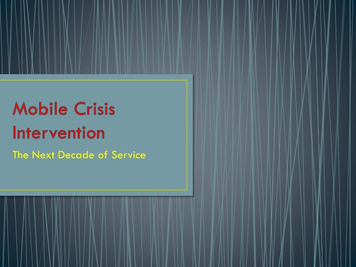 mobile crisis intervention n.