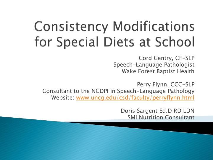 consistency modifications for special diets at school n.