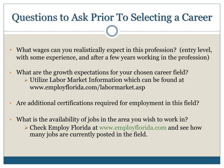 Questions to Ask Prior To Selecting a Career
