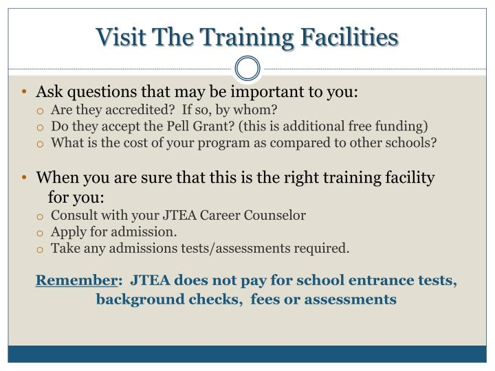 Visit The Training Facilities