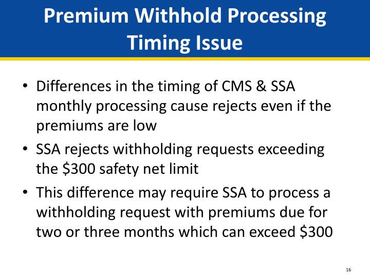 Premium Withhold Processing