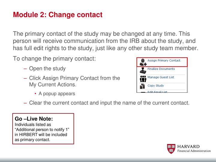 Module 2: Change contact