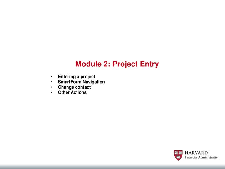 Module 2: Project Entry